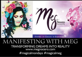 BIG NEWS: It's time to get intentional in 2018-New Podcast: MANIFESTING MONDAYS WITH MEG-Like the greats Oprah and Jim Carrey, set out your vision and lets do this! Stay tuned!