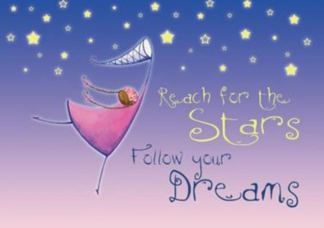 Let your dreams kiss the sky…always!