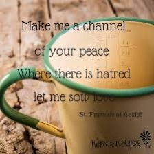 Make Me a Channel of Your Peace!