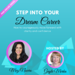Thinking about Your Dream Career?